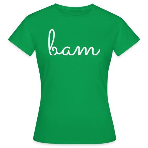 bam - Vrouwen T-shirt