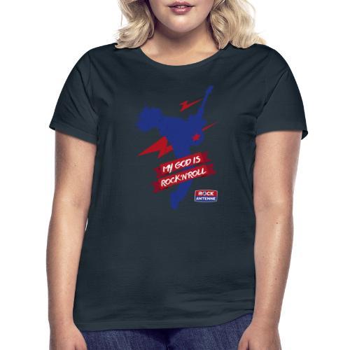 ROCK ANTENNE - My God Is Rock'n'Roll Vers. 1 - Frauen T-Shirt