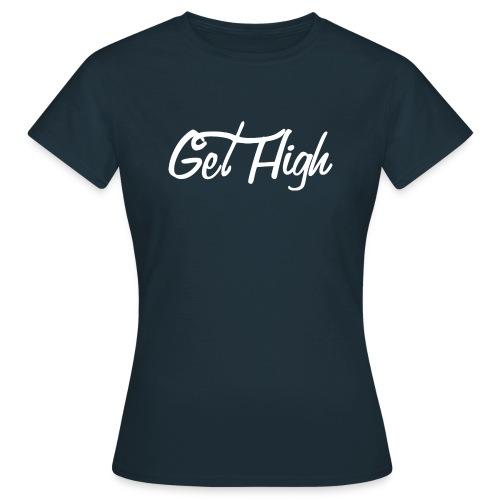 GET HIGH Cursiva - Camiseta mujer