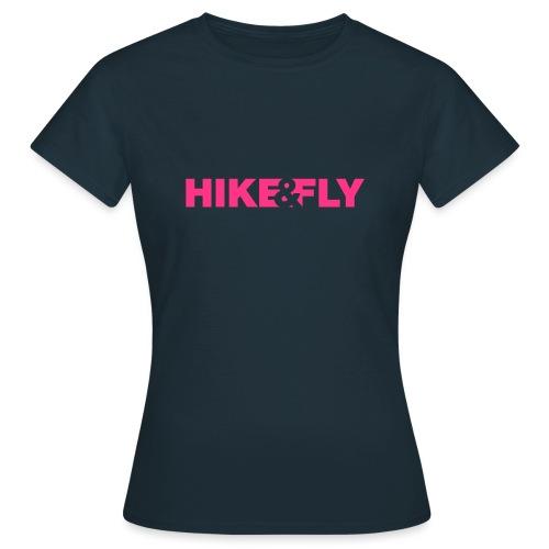 Hike Fly - Frauen T-Shirt