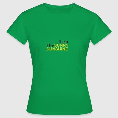 Sunny Sunshine... - Vrouwen T-shirt