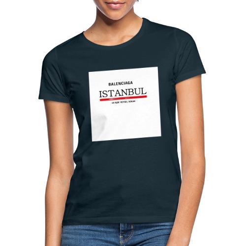 Balenciagga ISTANBUL - Frauen T-Shirt