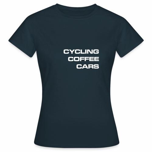 Cycling Cars & Coffee - Women's T-Shirt