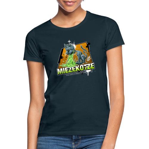 Miezekotze - Frauen T-Shirt