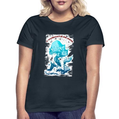 L'humanité se noie style grunge - Tshirtchicetchoc - T-shirt Femme