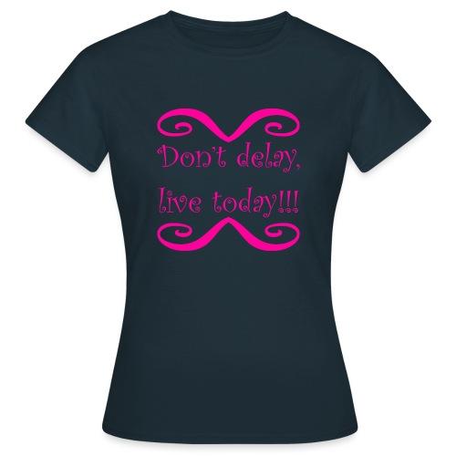Carpe Diem 21.1 - Frauen T-Shirt