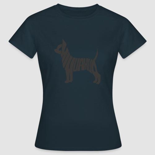 Chihuahua - Frauen T-Shirt
