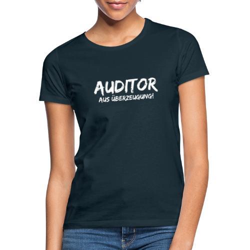 auditor aus überzeugung white - Frauen T-Shirt