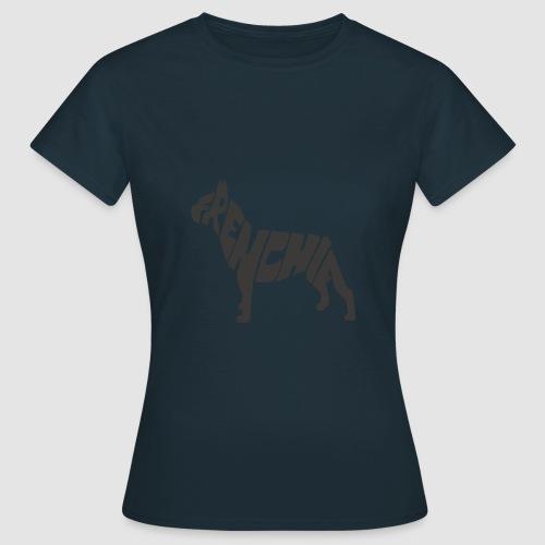Frenchie - Frauen T-Shirt
