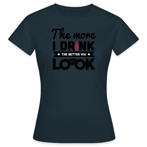 DRINKS & LOOKS - Women's T-Shirt