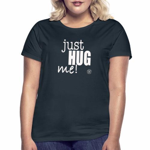Just hung me! - Maglietta da donna