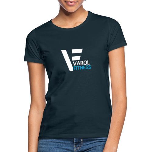Fitness-Varol - Frauen T-Shirt
