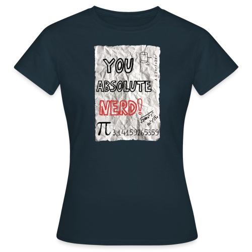 You absolute nerd copy png - Women's T-Shirt
