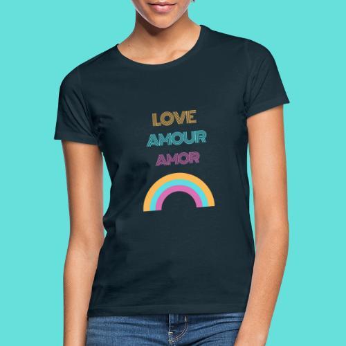 LOVE AMOUR AMOR - T-shirt Femme