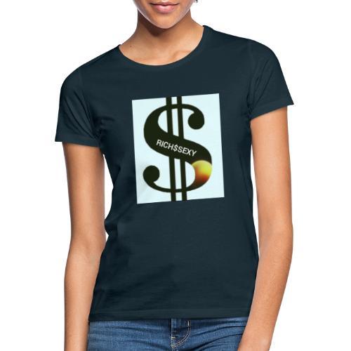 Rich$Sexy - Frauen T-Shirt