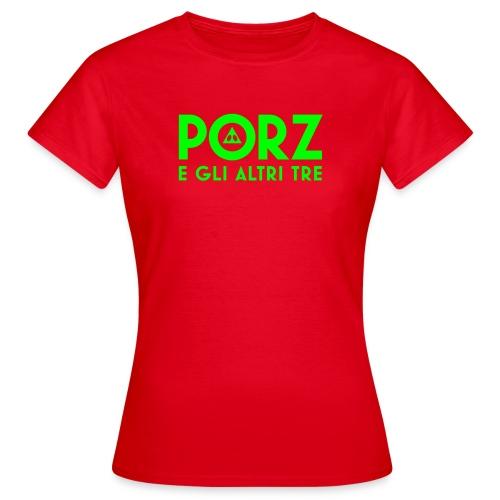 porz e gli altri tre - Women's T-Shirt