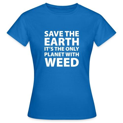 weed - sauve la terre - T-shirt Femme