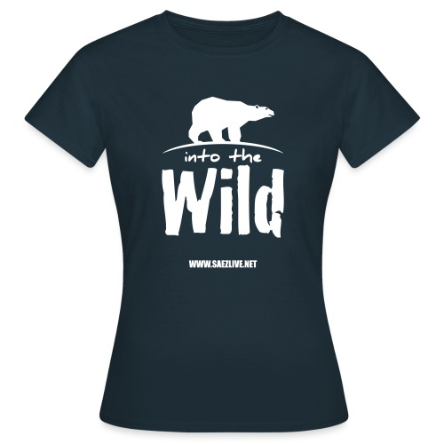 Into the wild (version light) - T-shirt Femme