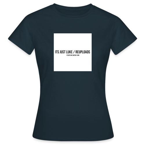 its just luke Re-uploads - Women's T-Shirt