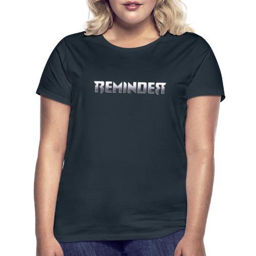 logo Reminder letters - Vrouwen T-shirt