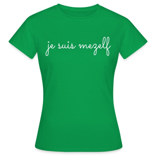je suis mezelf - Vrouwen T-shirt