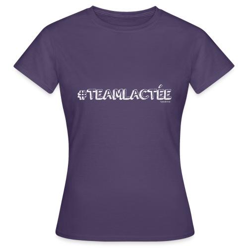 teamlacte e blanc - T-shirt Femme