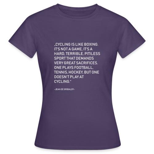 Cycling is no Game - Frauen T-Shirt