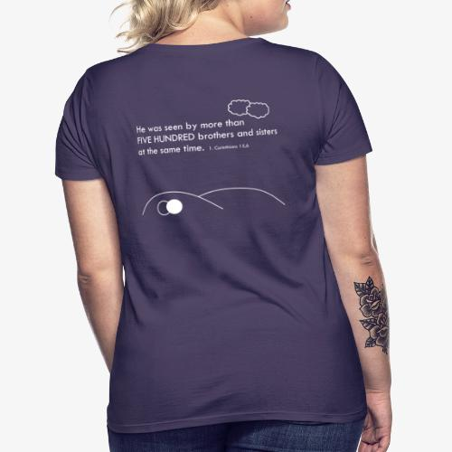 More than 500 - Women's T-Shirt