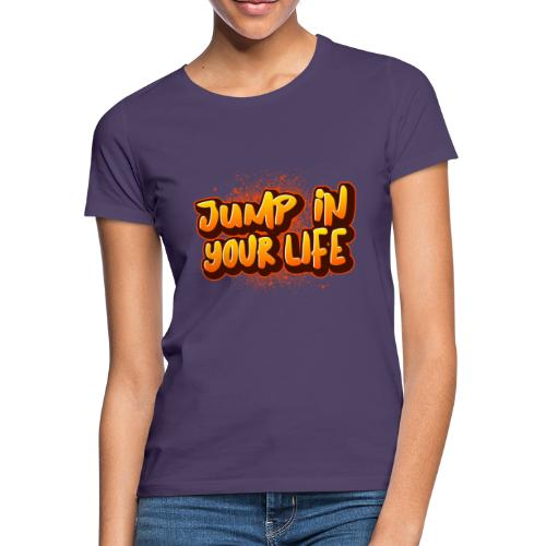 La vie... - T-shirt Femme