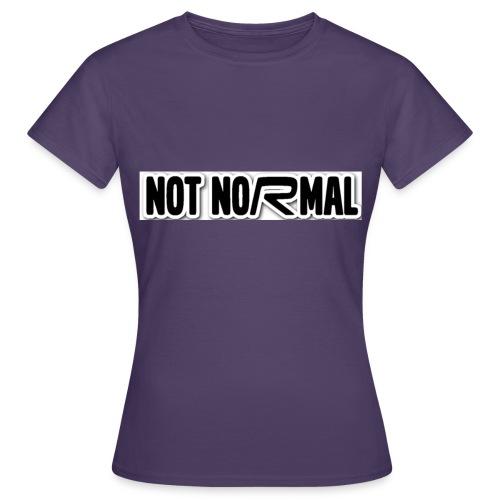 NotNormal R - T-skjorte for kvinner