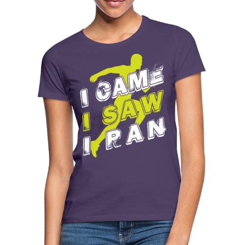 I came I saw I ran - Women's T-Shirt