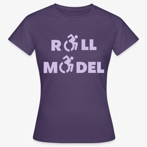 Elke rolstoel gebruiker is een roll model - Vrouwen T-shirt