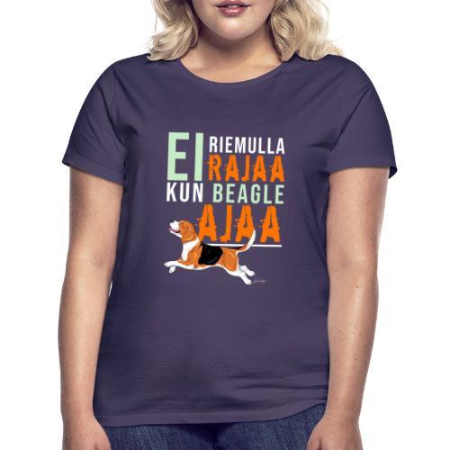 Riemulla Rajaa Beagle - Naisten t-paita