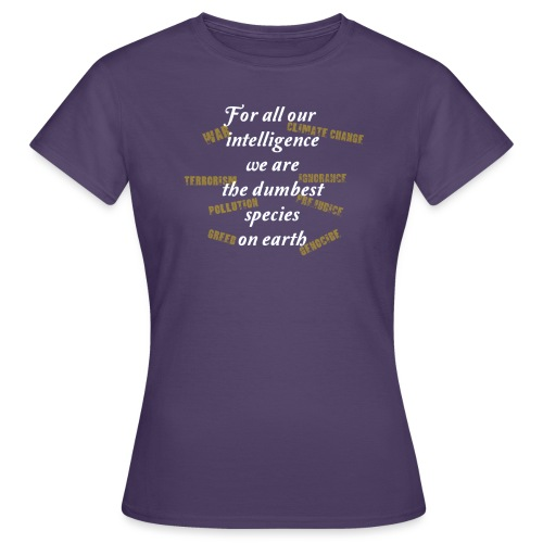 forAllOurIntelligence whi - Women's T-Shirt