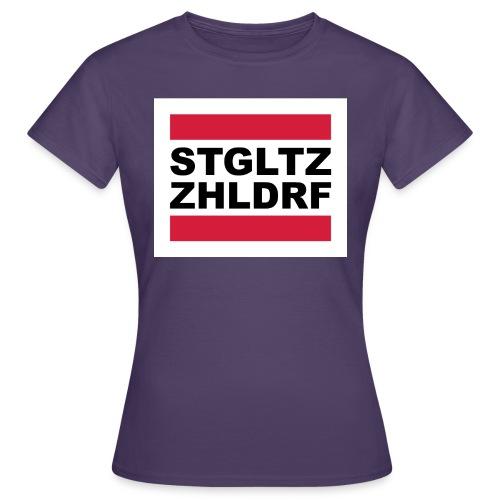 STGLZ-ZHLNDRF - Frauen T-Shirt
