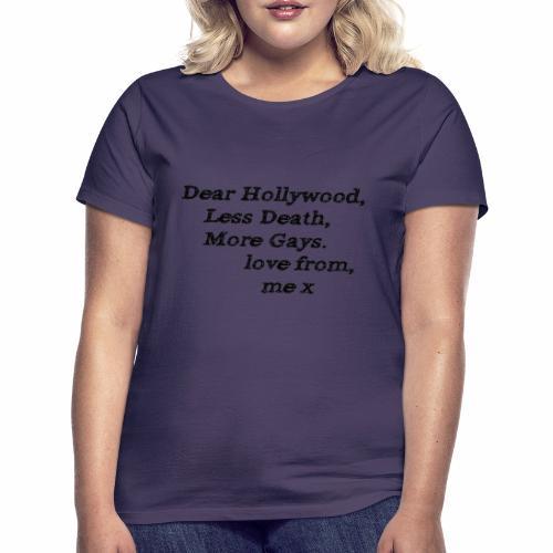 Dear Hollywood - Women's T-Shirt