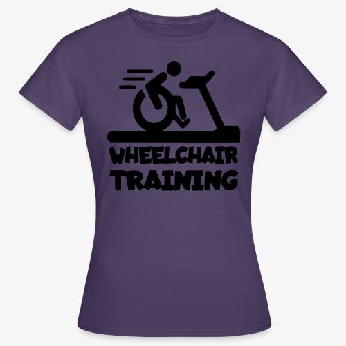 Rolstoel training 001 - Vrouwen T-shirt
