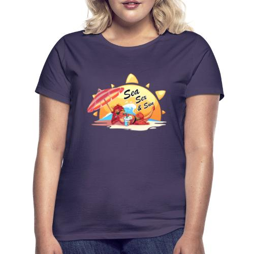 Sea, sex and sun - T-shirt Femme