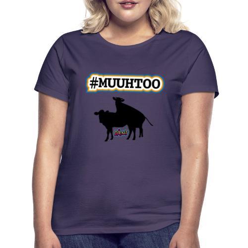Muuhtoo - Dame-T-shirt