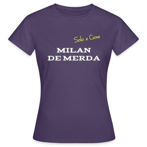 MILAN DE MERDA - Maglietta da donna