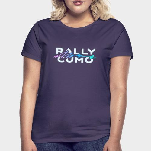 RALLY CUMO at Stelvio - Frauen T-Shirt