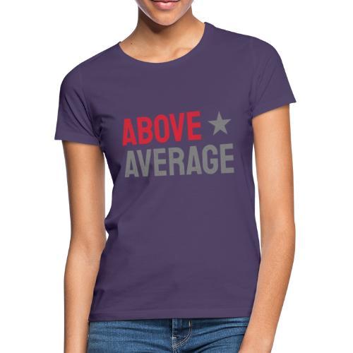 above average - T-shirt dam
