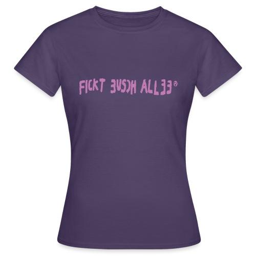 Fickt Eusch Allee (pink) - Frauen T-Shirt