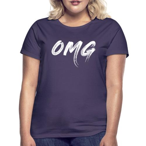 OMG, valkoinen - Naisten t-paita