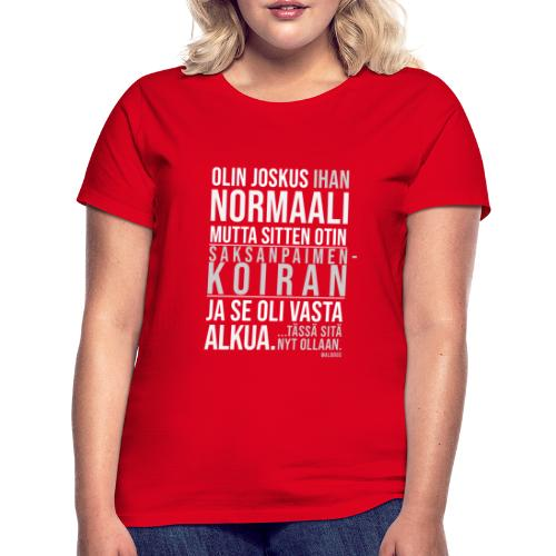 Vasta Alkua Seefferi III - Naisten t-paita