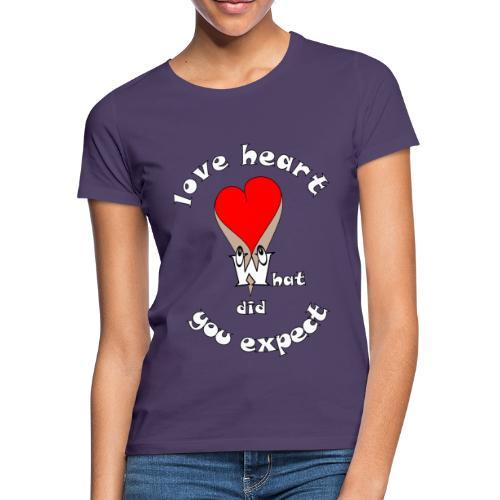 Tee shirt cœur sexy humour quoi d'autres - T-shirt Femme