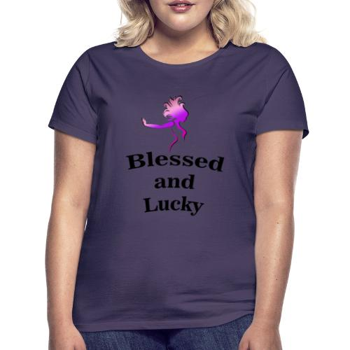 Blessed and Lucky - Camiseta mujer