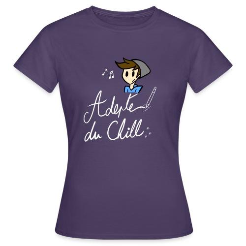 Adepte du Chill - T-shirt Femme