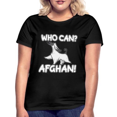 Who Can Afghan III - Naisten t-paita
