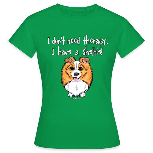 Sheltie Dog Therapy 2 - Women's T-Shirt